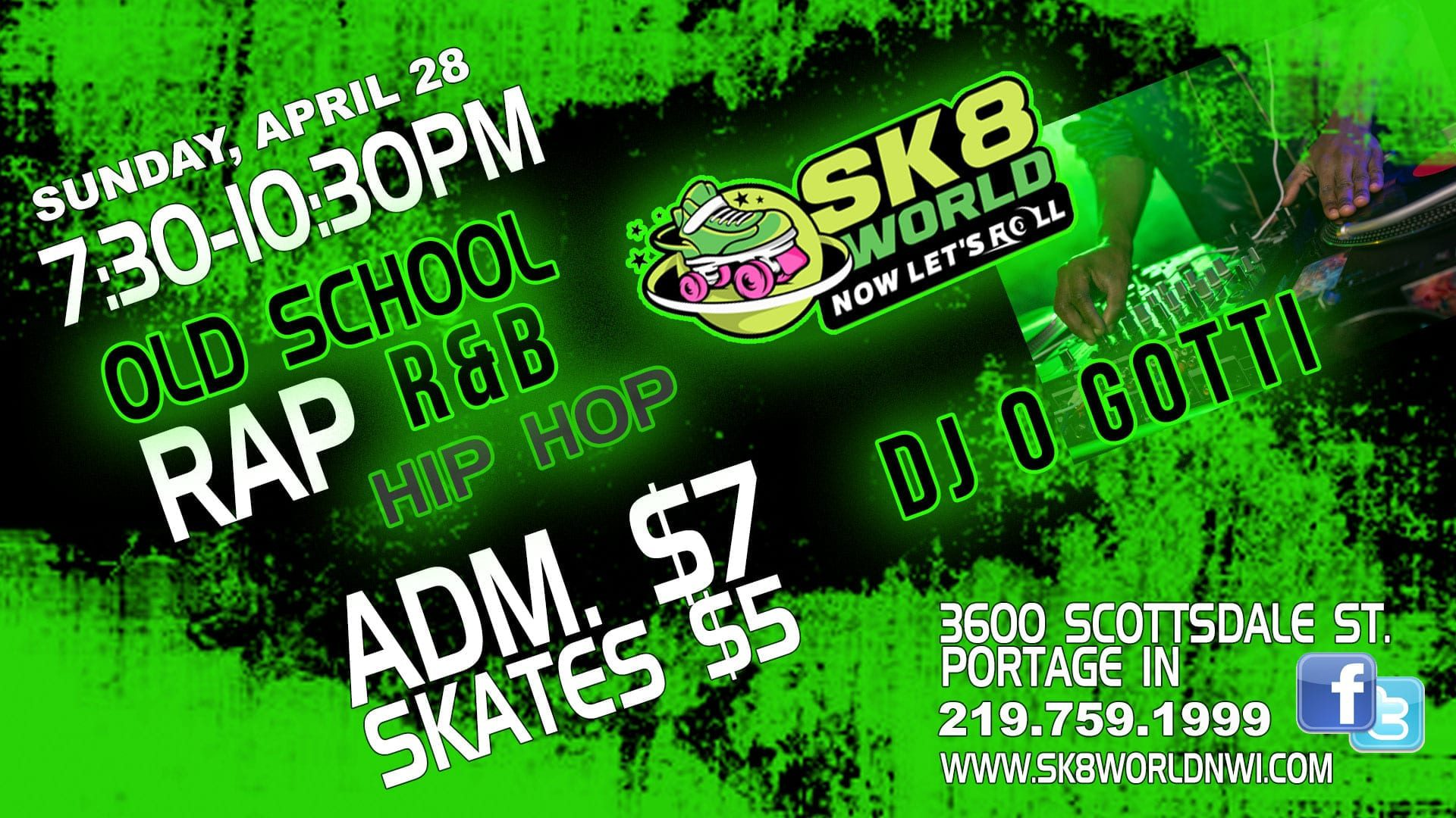 Hip Hop Old School Skate Night at Sk8world Portage